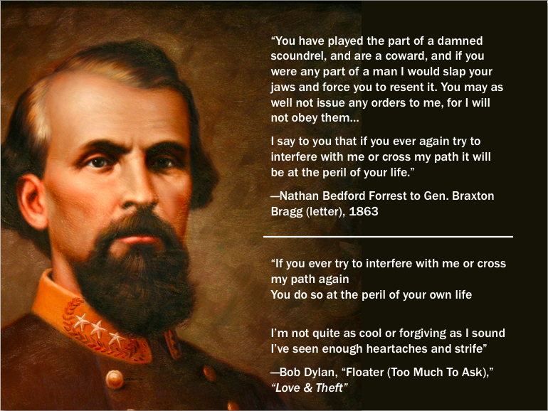 Dylan appropriates a threat from Nathan Bedford Forrest
